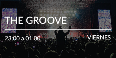 The Groove – Viernes